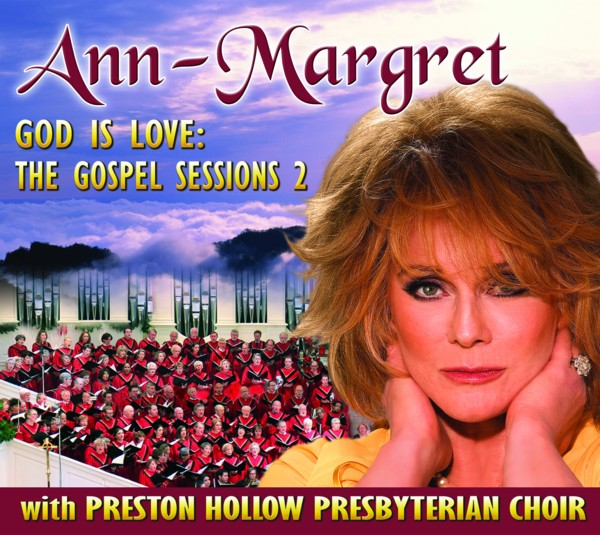 Ann-Margret God Is Love: The Gospel Sessions 2